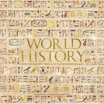 World History: From the Ancient World to the Information Age