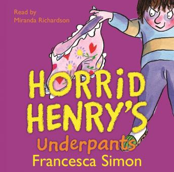 Horrid Henry's Underpants, Francesca Simon
