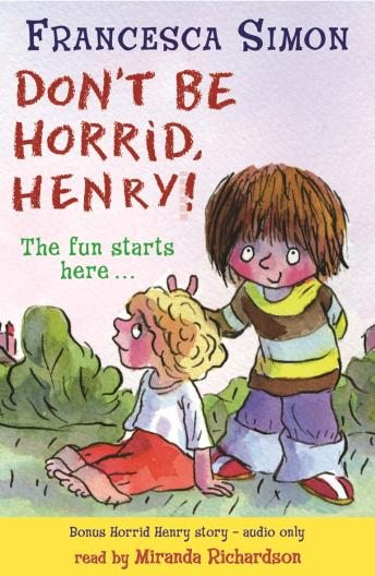 Horrid Henry Early Reader: Don't Be Horrid, Henry!, Francesca Simon
