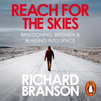 Reach for the Skies: Ballooning, Birdmen and Blasting into Space sample.