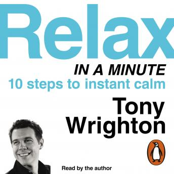 Relax in a Minute, Tony Wrighton