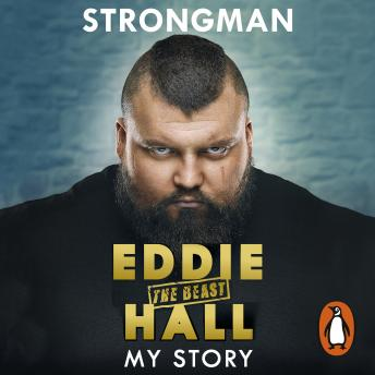 Download Strongman: My Story by Eddie 'the Beast' Hall