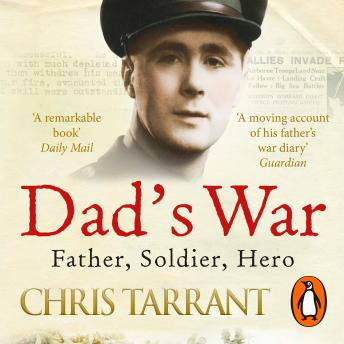 Dad's War, Chris Tarrant