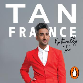 Download Naturally Tan: A Memoir by Tan France