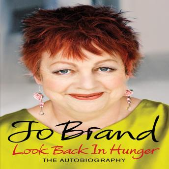 Look Back in Hunger, Jo Brand