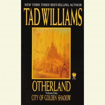 City of Golden Shadow: Otherland Book 1, Tad Williams
