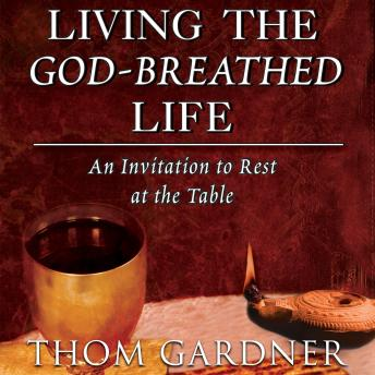 Living the God-Breathed Life