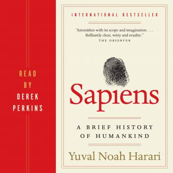 Sapiens: A Brief History of Humankind, Audio book by Yuval Noah Harari