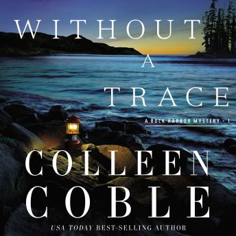 Without a Trace: The Rock Harbor Series, Devon Oday, Colleen Coble