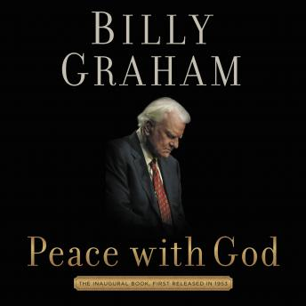 Peace with God: The Secret of Happiness, Tommy Cresswell, Billy Graham