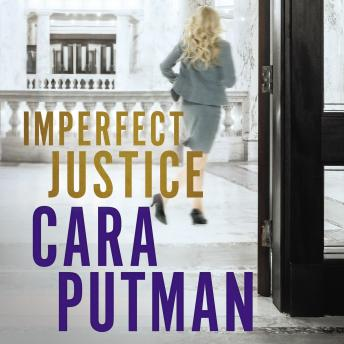 Imperfect Justice, Cara C. Putman, Hillary Huber
