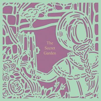 The Secret Garden (Seasons Edition -- Spring)