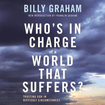 Who's In Charge of a World That Suffers?: Trusting God in Difficult Circumstances