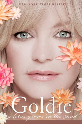 Goldie: A Lotus Grows in the Mud, Goldie Hawn