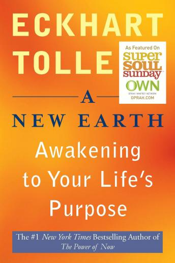 Download New Earth: Awakening Your Life's Purpose by Eckhart Tolle