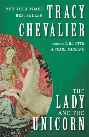 Lady and the Unicorn, Tracy Chevalier
