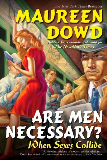 Download Are Men Necessary? by Maureen Dowd