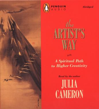 Download Artist's Way: A Spiritual Path to Higher Creativity by Julia Cameron