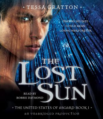 Lost Sun: Book 1 of United States of Asgard, Tessa Gratton