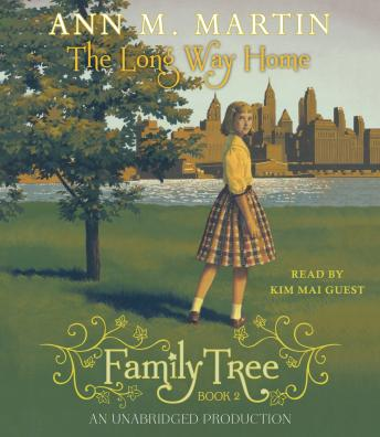 Family Tree #2: The Long Way Home, Ann M. Martin