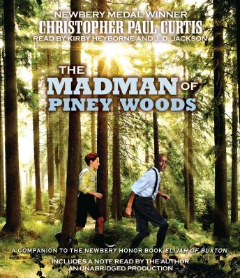 Madman of Piney Woods, Christopher Paul Curtis