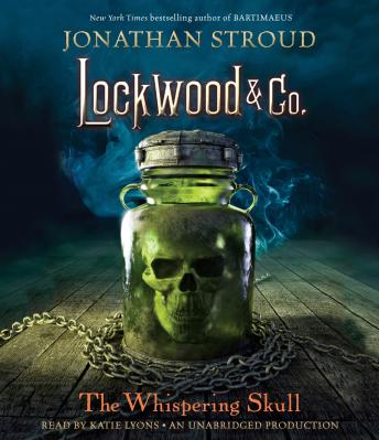 Lockwood & Co., Book 2: The Whispering Skull
