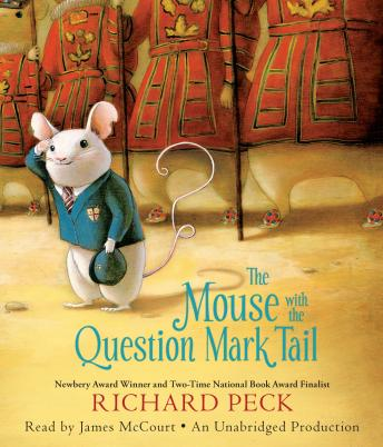 Mouse with the Question Mark Tail, Richard Peck
