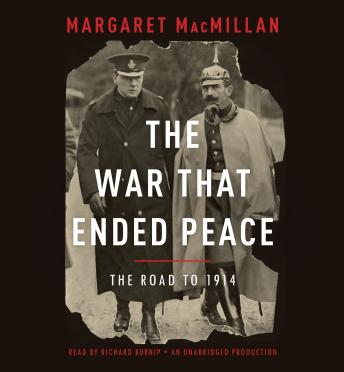 War That Ended Peace, Margaret MacMillan