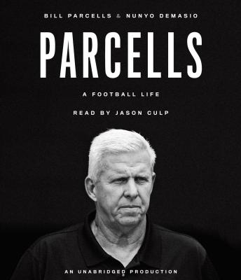 Parcells: A Football Life, Nunyo Demasio, Bill Parcells
