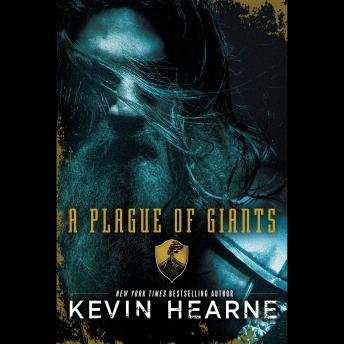 Plague of Giants: A Novel, Kevin Hearne