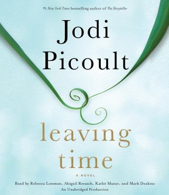 Leaving Time: A Novel, Jodi Picoult