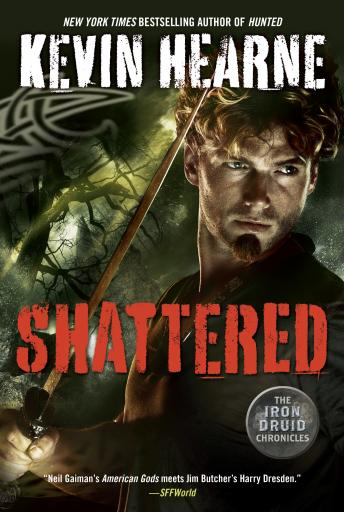 Shattered: The Iron Druid Chronicles, Book Seven Audiobook Free Download Online