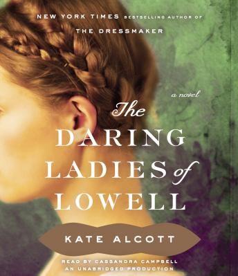 Daring Ladies of Lowell: A Novel sample.