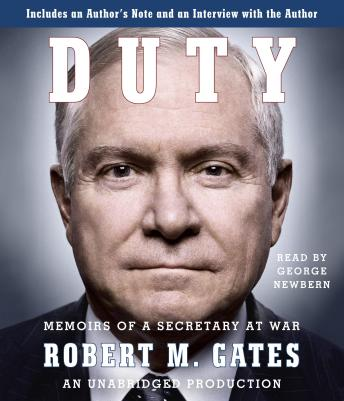 Duty: Memoirs of a Secretary at War, Robert M. Gates