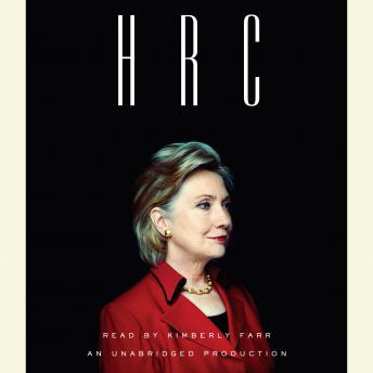 Download HRC: State Secrets and the Rebirth of Hillary Clinton by Jonathan Allen, Amie Parnes