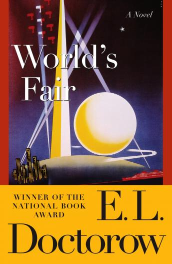 World's Fair: A Novel, E.L. Doctorow