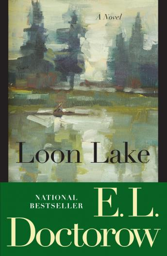 Loon Lake: A Novel, E.L. Doctorow