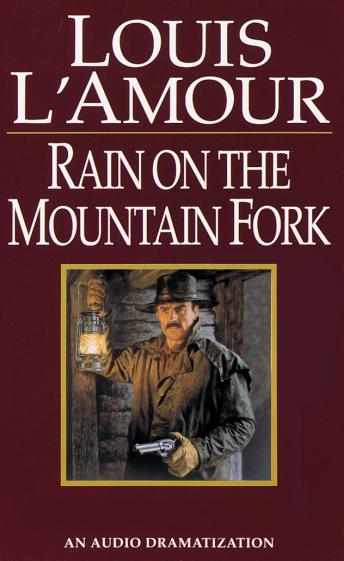 Ranger Rides to Town/Rain on the Mountain Fork/Down Sonora Way, Louis L'amour