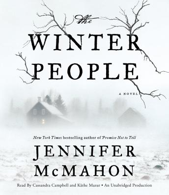 Winter People: A Novel, Audio book by Jennifer McMahon