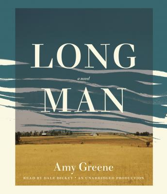 Long Man: A Novel, Amy Greene