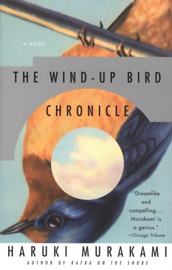 Wind-Up Bird Chronicle: A Novel, Haruki Murakami