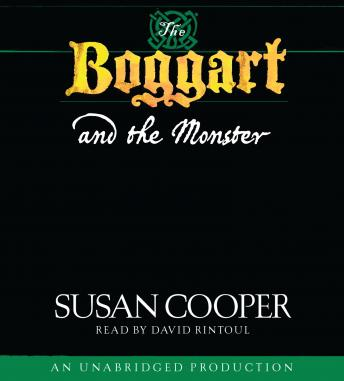 Boggart and the Monster, Susan Cooper