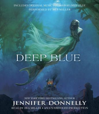 Waterfire Saga, Book One: Deep Blue, Jennifer Donnelly