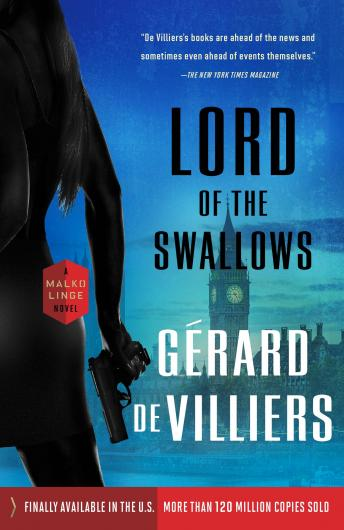 Lord of the Swallows: A Malko Linge Novel
