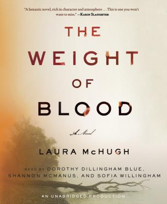 Weight of Blood: A Novel, Laura McHugh