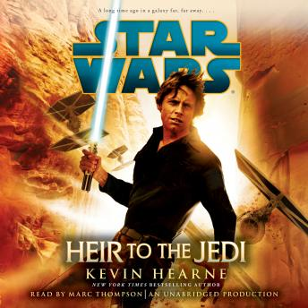 Heir to the Jedi: Star Wars, Kevin Hearne