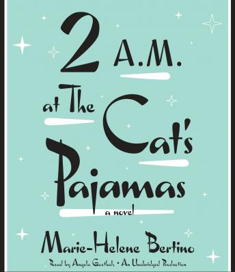 2 A.M. at The Cat's Pajamas, Marie-Helene Bertino