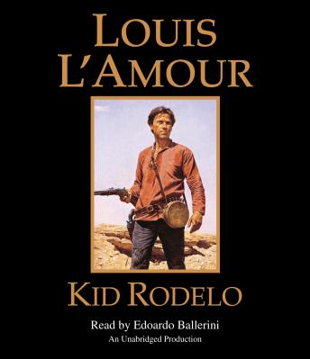 Kid Rodelo, Louis L'amour