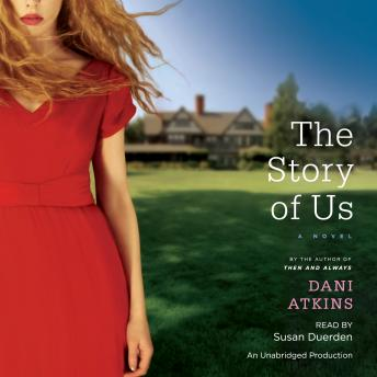 Story of Us: A Novel, Dani Atkins