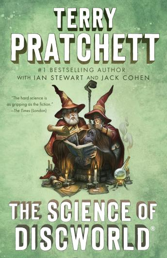 Science of Discworld: A Novel, Terry Pratchett, Jack Cohen, Ian Stewart